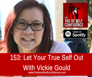 Let Your True Self Out With Vickie Gould