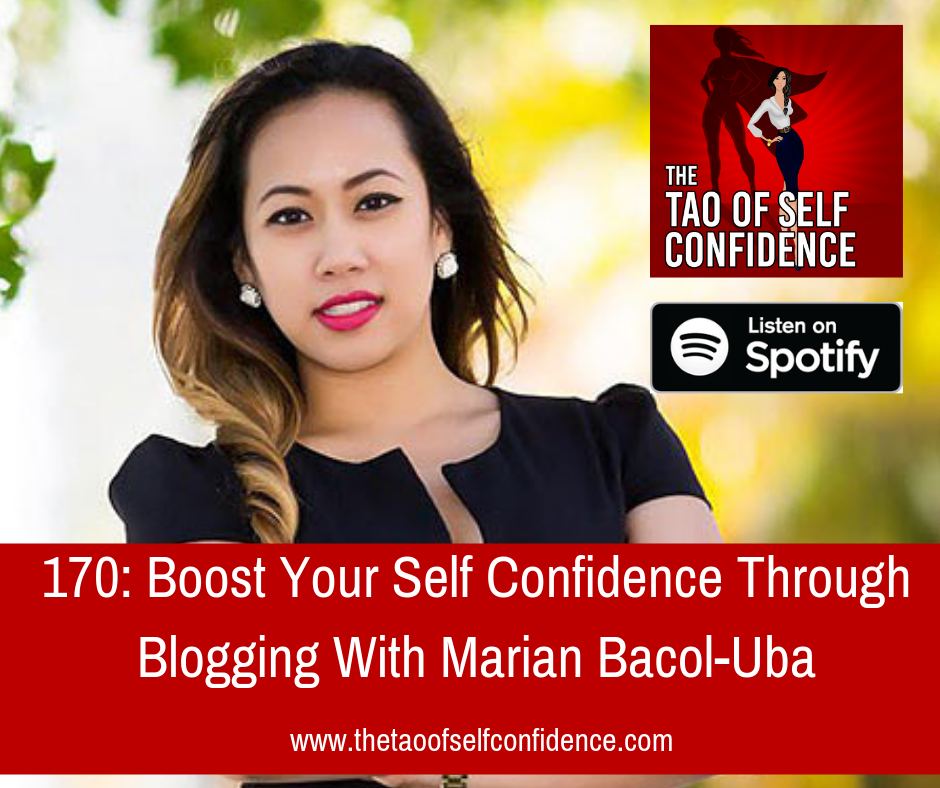 Boost Your Self Confidence Through Blogging With Marian Bacol-Uba