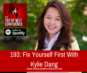 Fix Yourself First With Kylie Dang