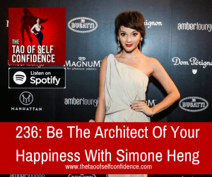 Be The Architect Of Your Happiness With Simone Heng