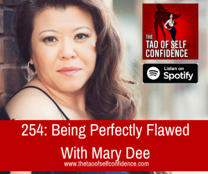 Being Perfectly Flawed With Mary Dee
