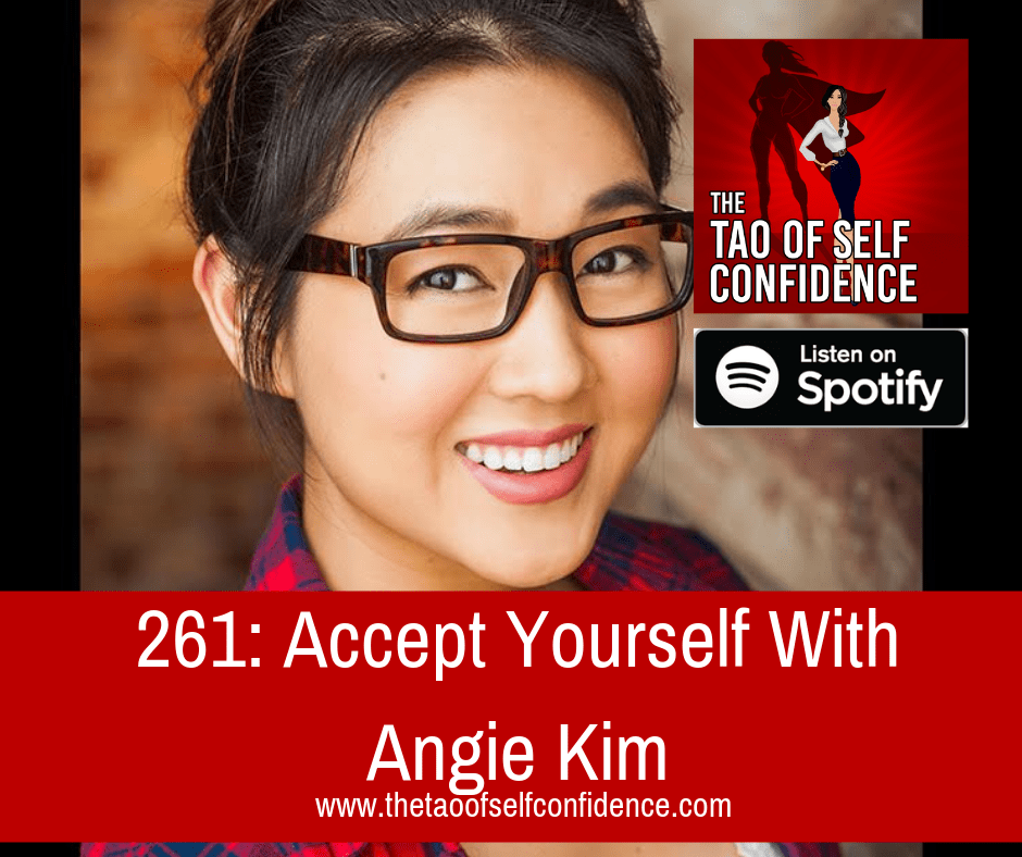 Accept Yourself With Angie Kim