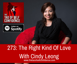 The Right Kind Of Love With Cindy Leong