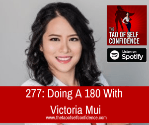 Doing A 180 With Victoria Mui