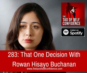That One Decision With Rowan Hisayo Buchanan