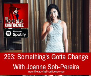 Something's Gotta Change With Joanna Soh-Pereira