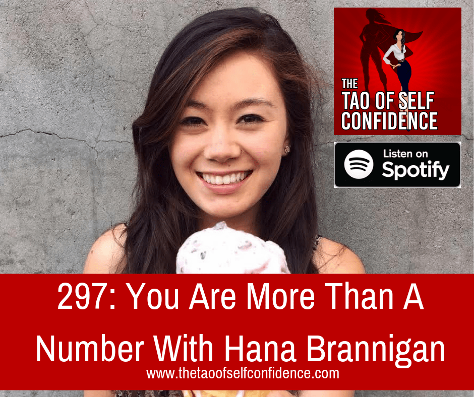 You Are More Than A Number With Hana Brannigan