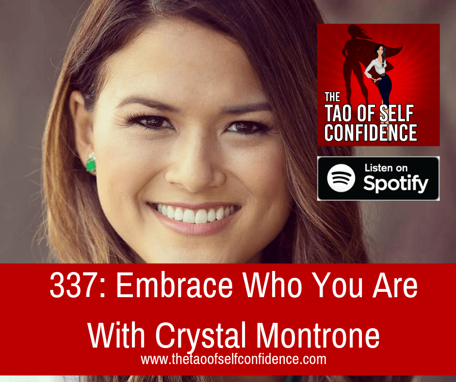 Embrace Who You Are With Crystal Montrone