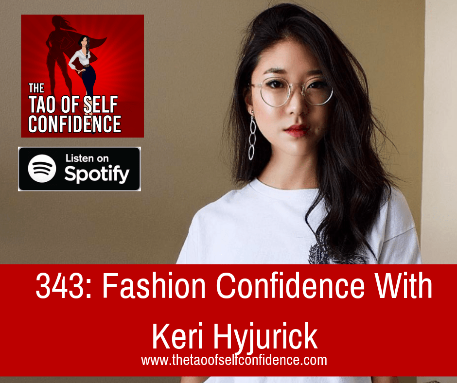 343: Fashion Confidence With Keri Hyjurick
