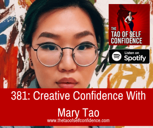 Creative Confidence With Mary Tao