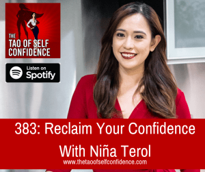 Reclaim Your Confidence With Niña Terol