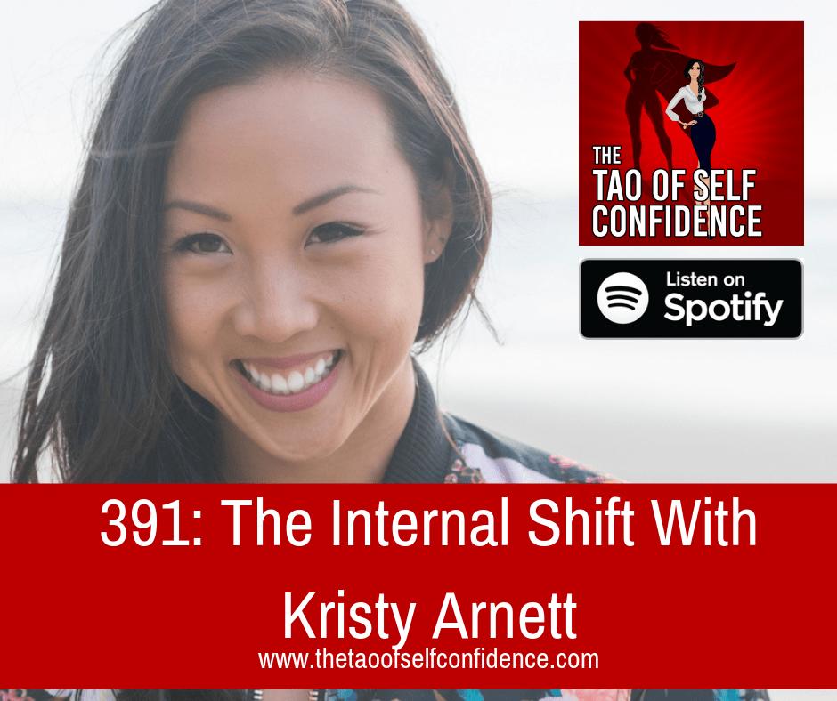 The Internal Shift With Kristy Arnett