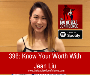 Know Your Worth With Jean Liu