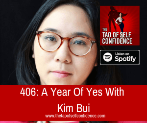 A Year Of Yes With Kim Bui