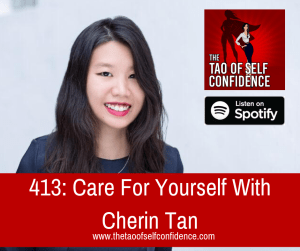 Care For Yourself With Cherin Tan