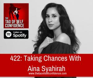 Taking Chances With Aina Syahirah