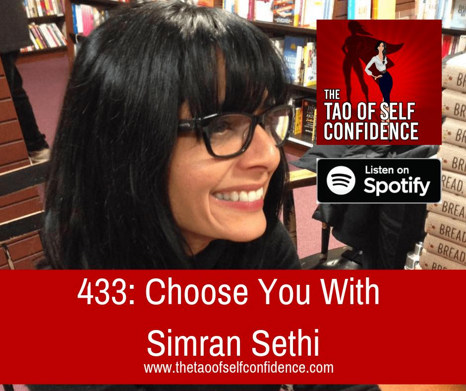 Choose You With Simran Sethi