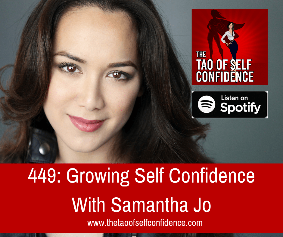 Growing Self Confidence With Samantha Jo