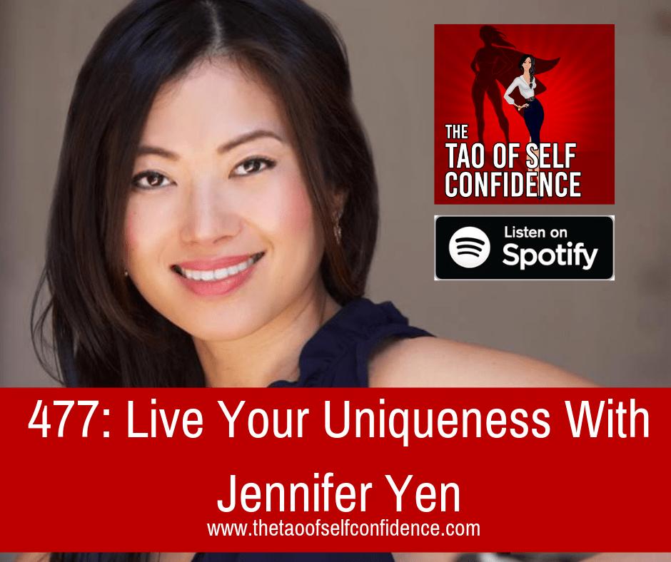Live Your Uniqueness With Jennifer Yen