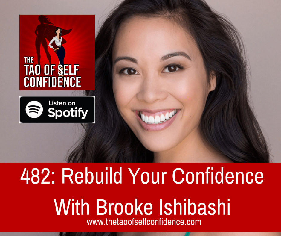 Rebuild Your Confidence With Brooke Ishibashi