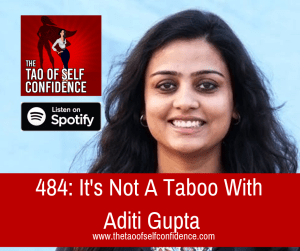 It's Not A Taboo With Aditi Gupta