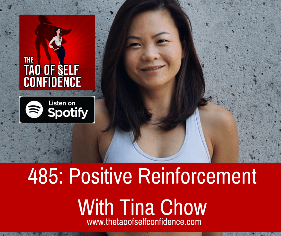 Positive Reinforcement With Tina Chow
