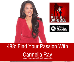 Find Your Passion With Carmelia Ray