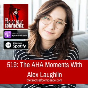 The AHA Moments With Alex Laughlin