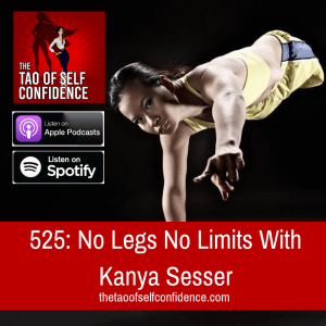 No Legs No Limits With Kanya Sesser