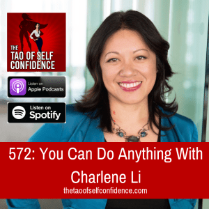 You Can Do Anything With Charlene Li