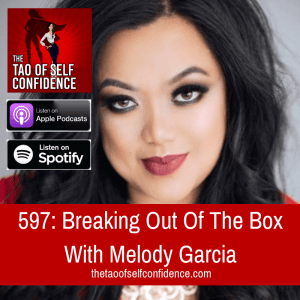 Breaking Out Of The Box With Melody Garcia