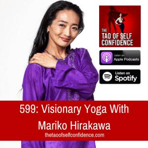 Visionary Yoga With Mariko Hirakawa