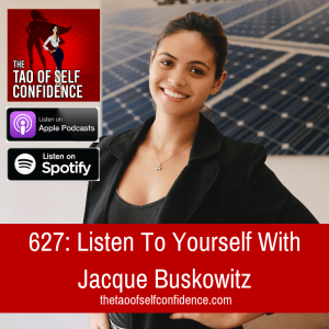 Listen To Yourself With Jacque Buskowitz