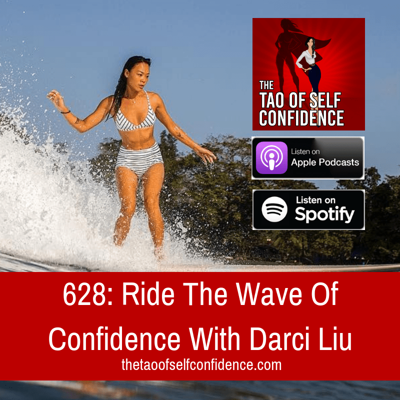 Ride The Wave Of Confidence With Darci Liu