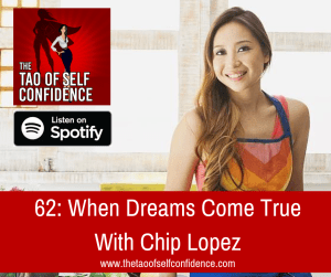 When Dreams Come True With Chip Lopez
