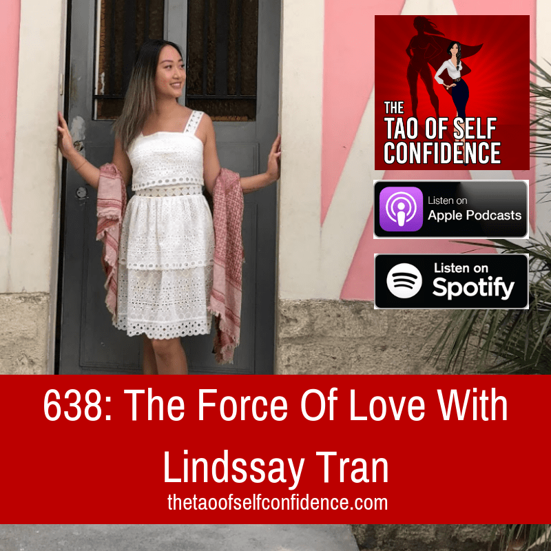 The Force Of Love With Lindssay Tran