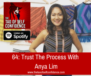 Trust The Process With Anya Lim
