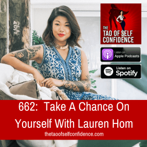 Take A Chance On Yourself With Lauren Hom