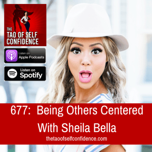 Being Others Centered With Sheila Bella