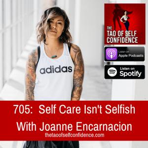 Self Care Isn't Selfish With Joanne Encarnacion