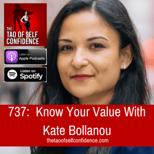 Know Your Value With Kate Bollanou