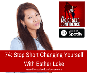 Stop Short Changing Yourself With Esther Loke