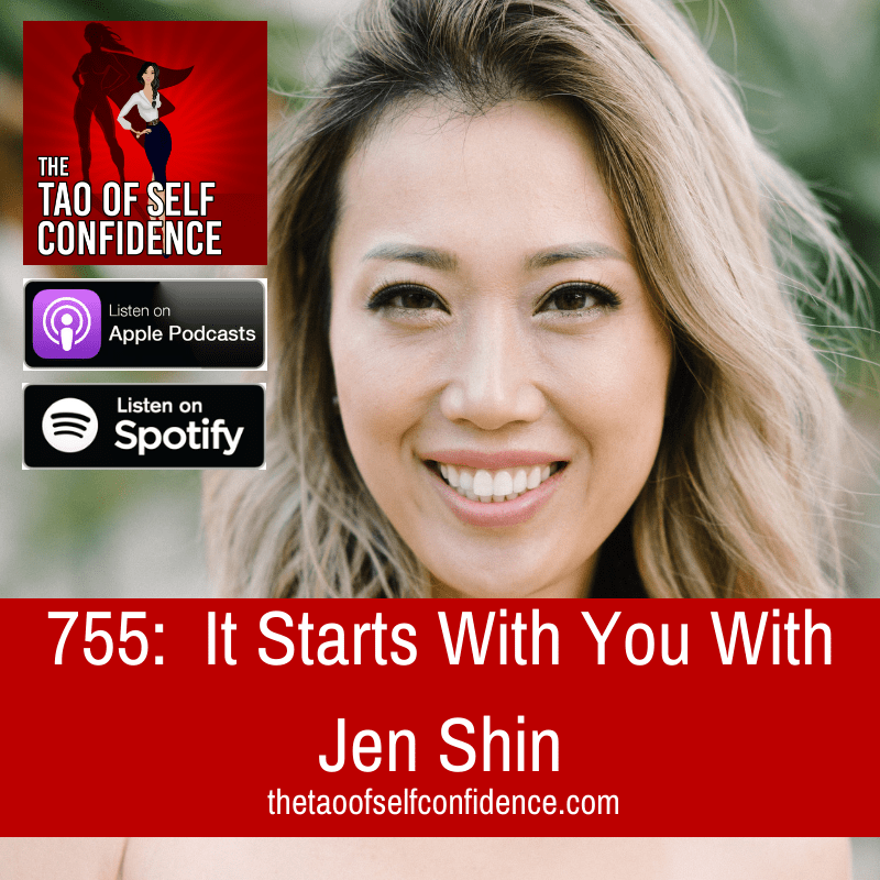 It Starts With You With Jen Shin