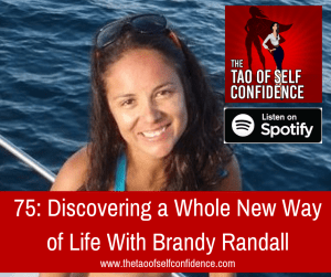 Discovering a Whole New Way of Life With Brandy Randall