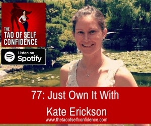 Just Own It With Kate Erickson