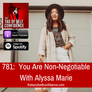 You Are Non-Negotiable With Alyssa Marie