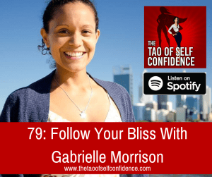 Follow Your Bliss With Gabrielle Morrison