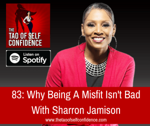 Why Being A Misfit Isn't Bad With Sharron Jamison