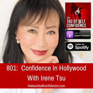 Confidence In Hollywood With Irene Tsu