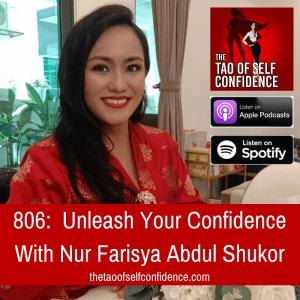 Unleash Your Confidence With Nur Farisya Abdul Shukor